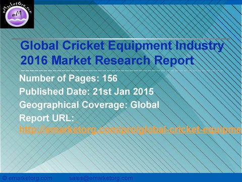 5c5ed5406b64 Global cricket equipment market 2016 research report