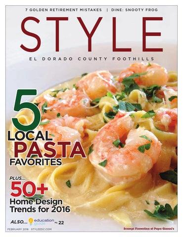 3135233fc0 Style El Dorado County Foothills - FEB 2016 by Style Media Group - issuu