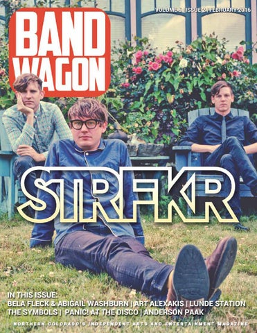 BandWagon Magazine - February 2016 - STRFKR by BandWagon