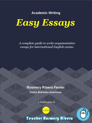 easy essays by rosmery ribera issuu page 1 academic writing easy essays