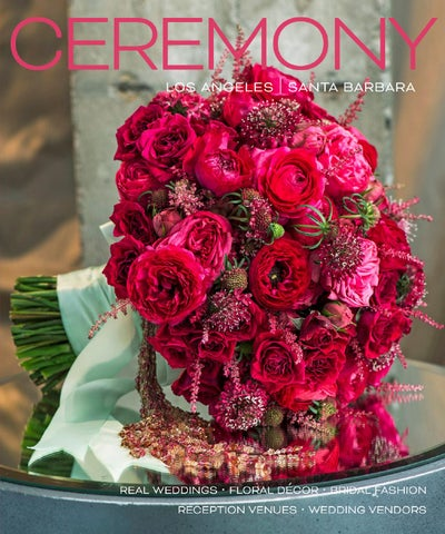 Ceremony Magazine 2016 Los Angeles By Ceremony Magazine Issuu