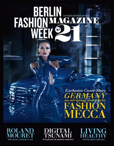 Berlin Fashion Week Magazine 21 by PREMIUM GROUP MAGAZINE - issuu