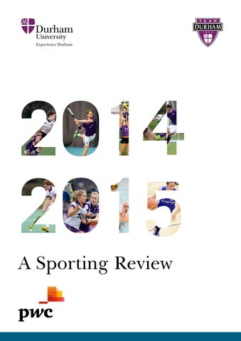 58d0b31bc10e35 A sporting review 2014-2015 by Durham University - issuu