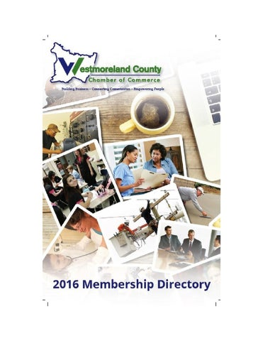 2016 Westmoreland County Chamber Of Commerce Membership Directory By
