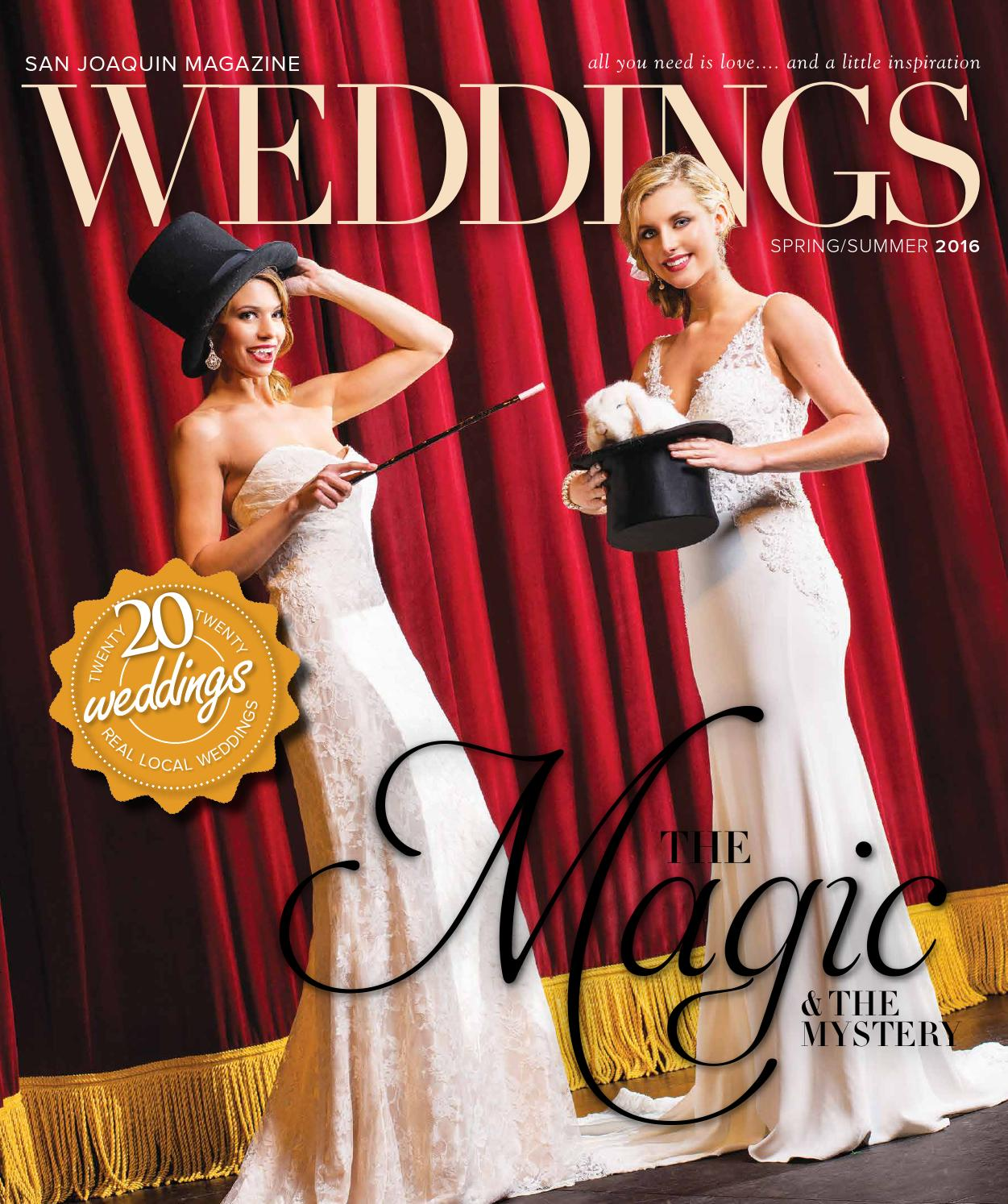 San Joaquin Weddings Spring 2016 By San Joaquin Magazine Issuu