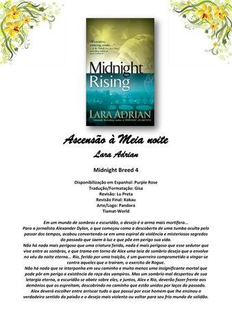 Ascensão à Meia noite Lara Adrian Midnight Breed 4 Disponibilização em  Espanhol  Purple Rose Tradução Formatação  Gisa Revisão  Lu Preta Revisão  Final  ... 5f565f0116