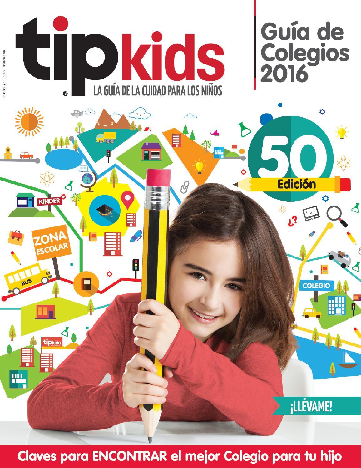 Tip Kids Ed.50 Guía de Colegios 2016 by Tip Kids - issuu