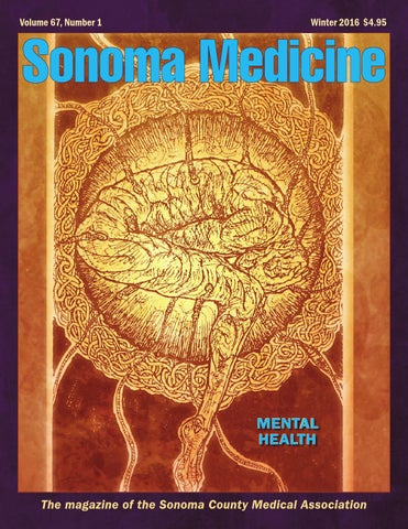 Sonoma medicine winter 2016 by sonoma county medical association issuu page 1 fandeluxe Gallery