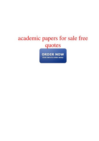 Academic Papers For Sale Free Quotes By Pete  Issuu Page  Academic Papers For Sale Free Quotes Ways To Is Any And Which And  The Real Academic Papers For Sale Free Quotes Of Internet Will Be In In