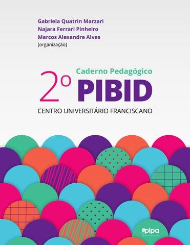 25f93d741a 2º Caderno Pedagógico PIBID UNIFRA by Pipa Comunicação Editorial - issuu