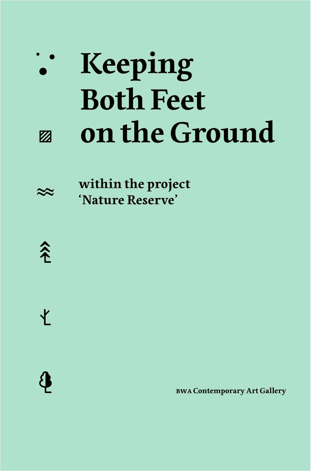 Keep Both Feet on the Ground' — publication by Galera Sztuki