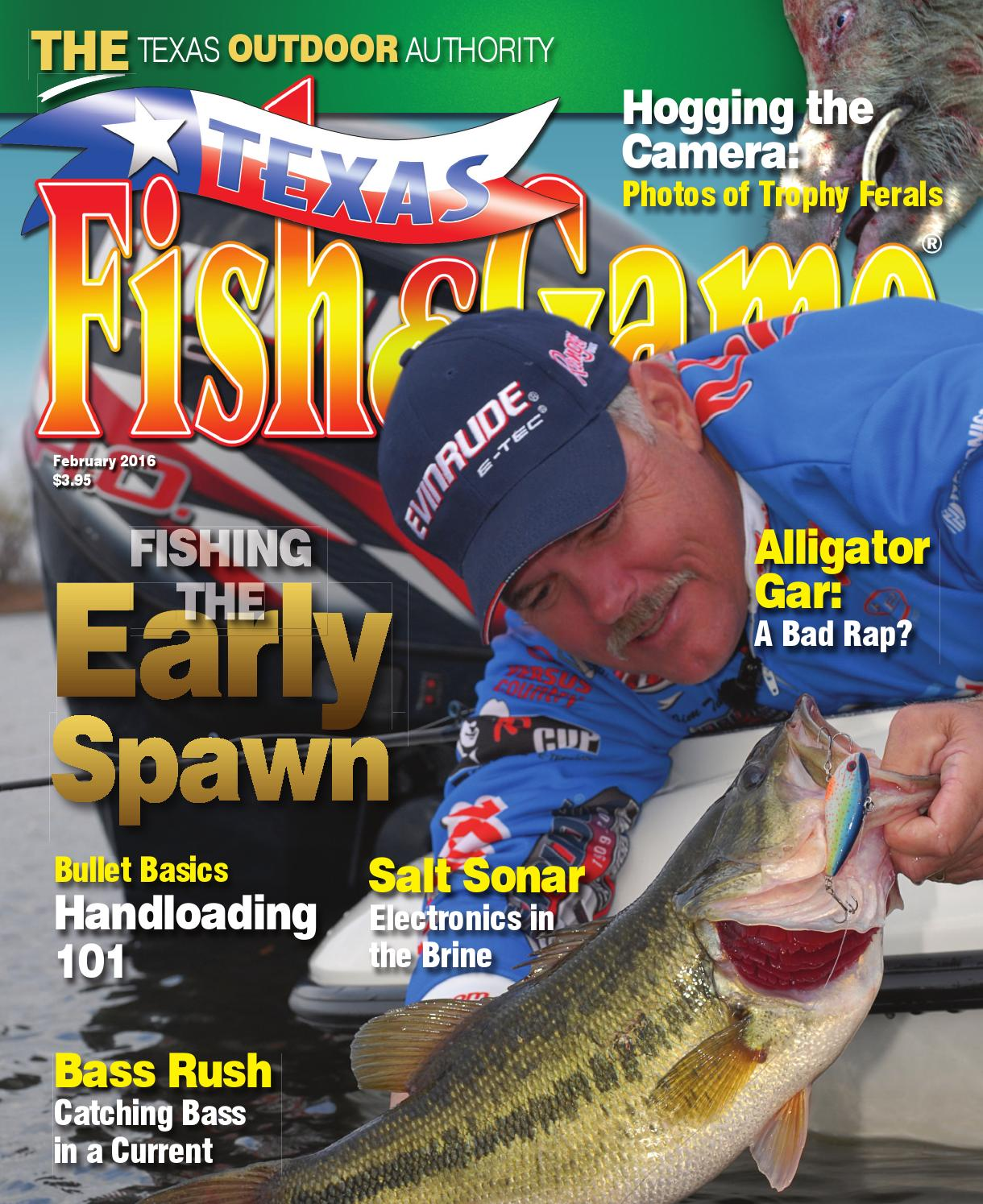 Texas fish game february 2016 by texas fishing and for Texas saltwater fishing magazine