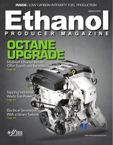 2016 March Ethanol Producer Magazine by BBI International