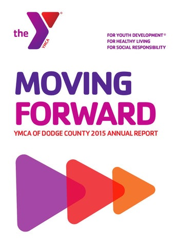 2015 Annual Report - YMCA of Dodge County by theYdc - issuu