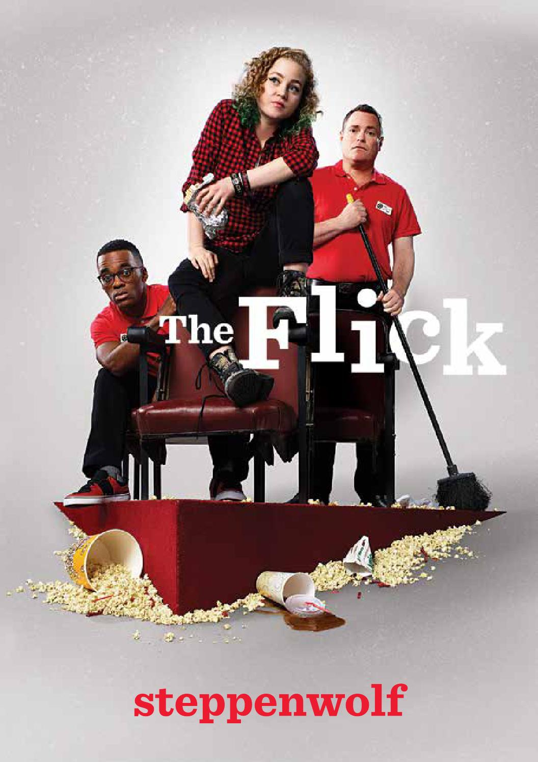 The Flick Program by Steppenwolf Theatre Company - issuu