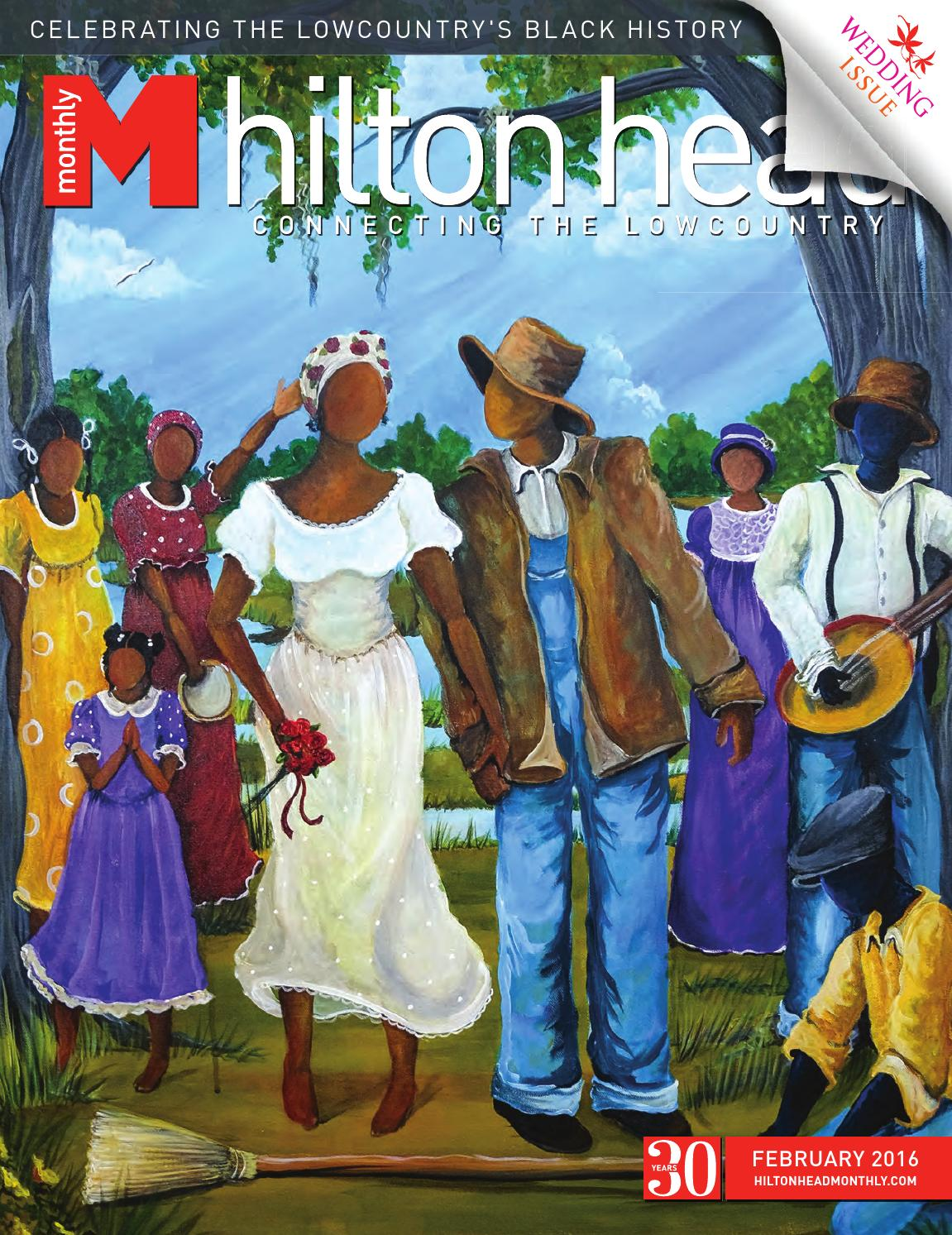 hilton head monthly february 2016 by hilton head monthly issuu