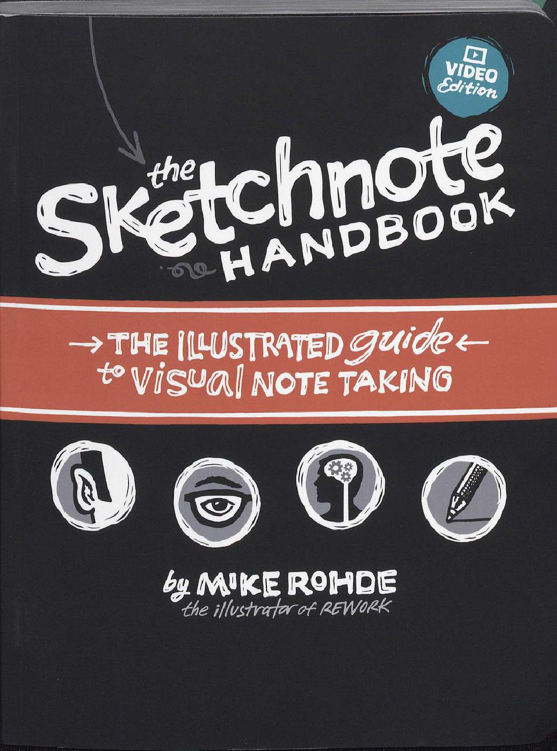 The Sketchnote Handbook Mike Rohde