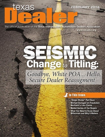 Texas Dealer February 2016 By Texas Independent Auto Dealers