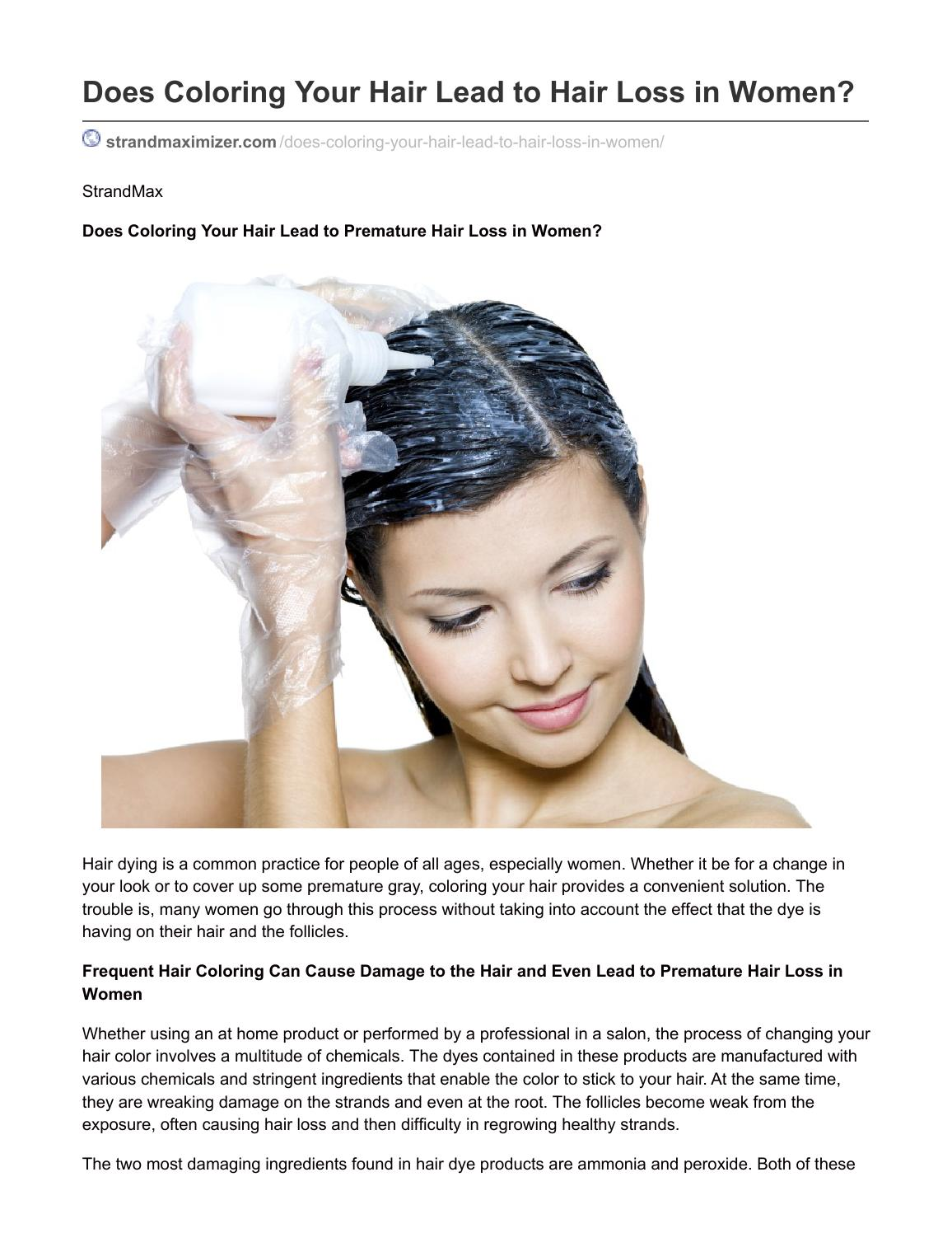 Does Coloring Your Hair Cause Hair Loss By Strand Maximizer Issuu
