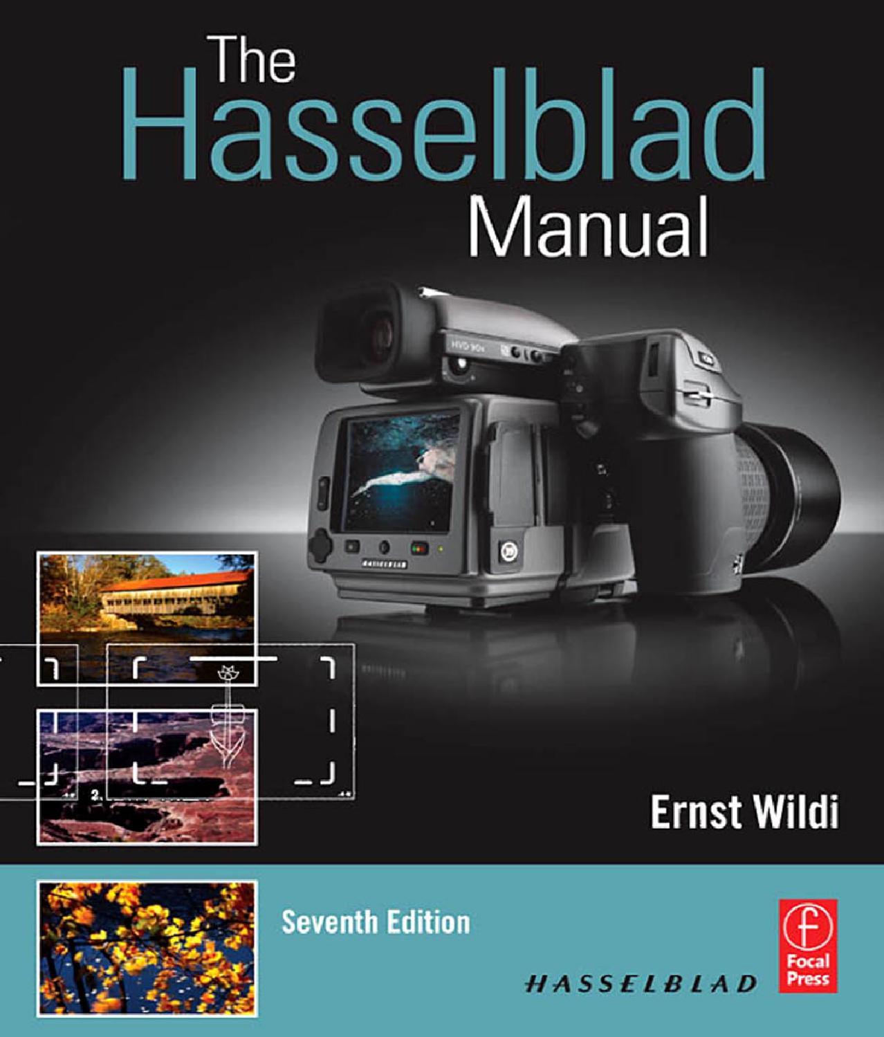 The hasselblad manual, 7 ed by Константин Токарев - issuu