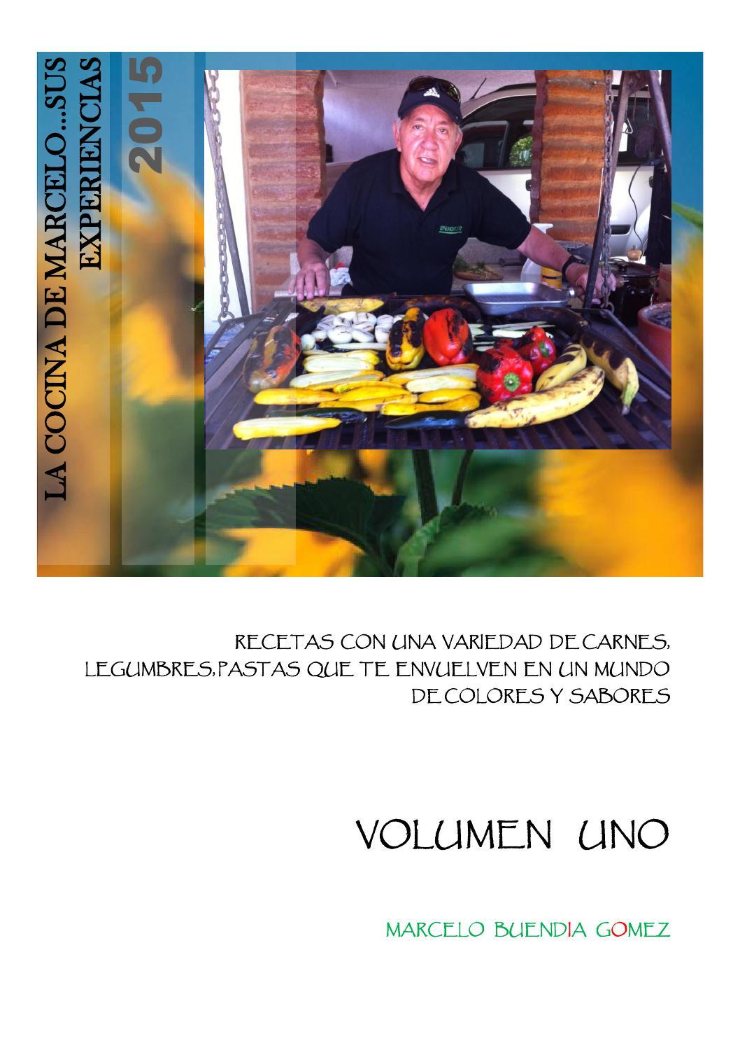 La Cocina De Marcelo Sus Experiencias Volumen 1 2013 By