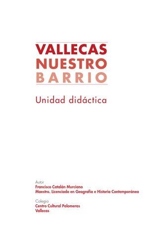 VALLECAS, NUESTRO BARRIO: Unidad didáctica y Proyecto de trabajo by ...