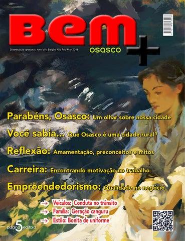Bem + Osasco - Edição 45 - Fev Mar 2016 by Revista Bem Mais Osasco ... fda9e38f5dc12