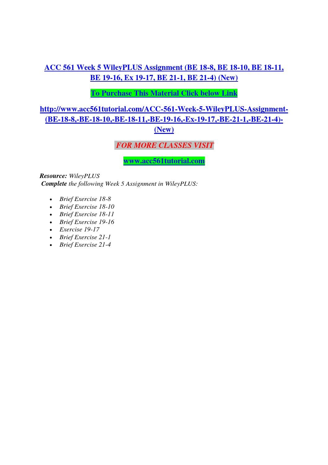 acc 561 be 21 4 Acc 561 week 5 individual wileyplus assignment exercise e20-2, e20-5, be21-4, e22-5 click following link to purchase.