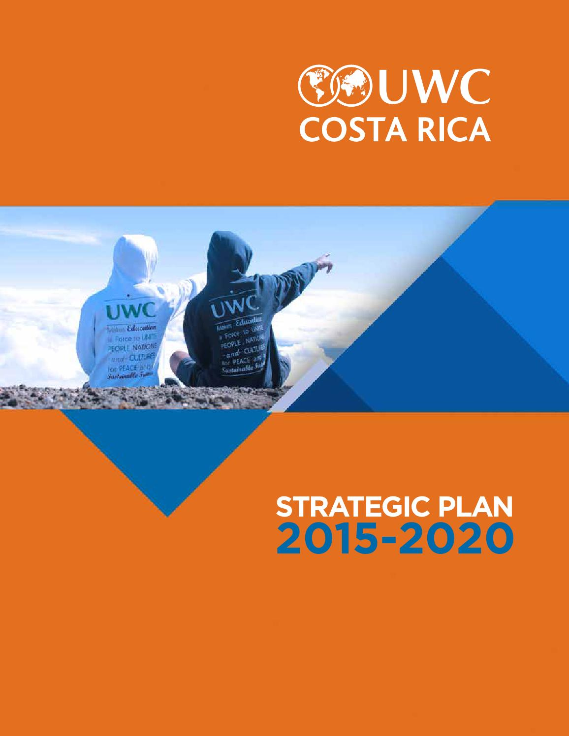 160115 Uwc Costa Rica Strategic Plan 2015 2020 By Harold