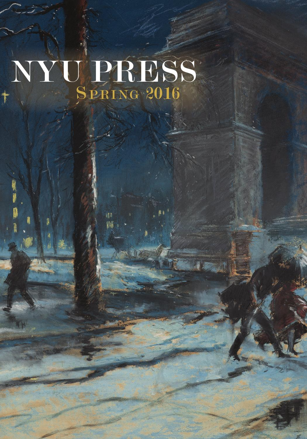 NYU Press Spring 2016 Catalog by NYU Press - issuu