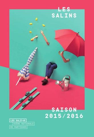Les Salins / programme de saison 2015-16 by Les Salins, scène ...