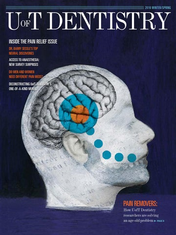 UofT Dentistry Magazine Winter/Spring 2016 by Faculty of Dentistry ...