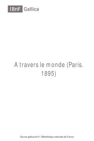 1c6916d4dcb6ae A travers le monde - 1898 by Président AALEME - issuu