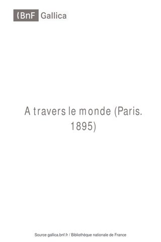 A travers le monde - 1904 by Président AALEME - issuu 9db0106ee293