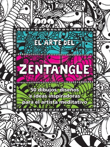 El Arte Del Zentangle By Editorial Blume Issuu