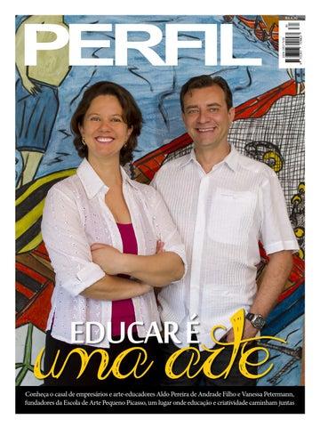 d40c63bded8e9 educar é Conheça o casal de empresários e arte-educadores Aldo Pereira de  Andrade Filho e Vanessa Petermann, fundadores da Escola de Arte Pequeno  Picasso, ...