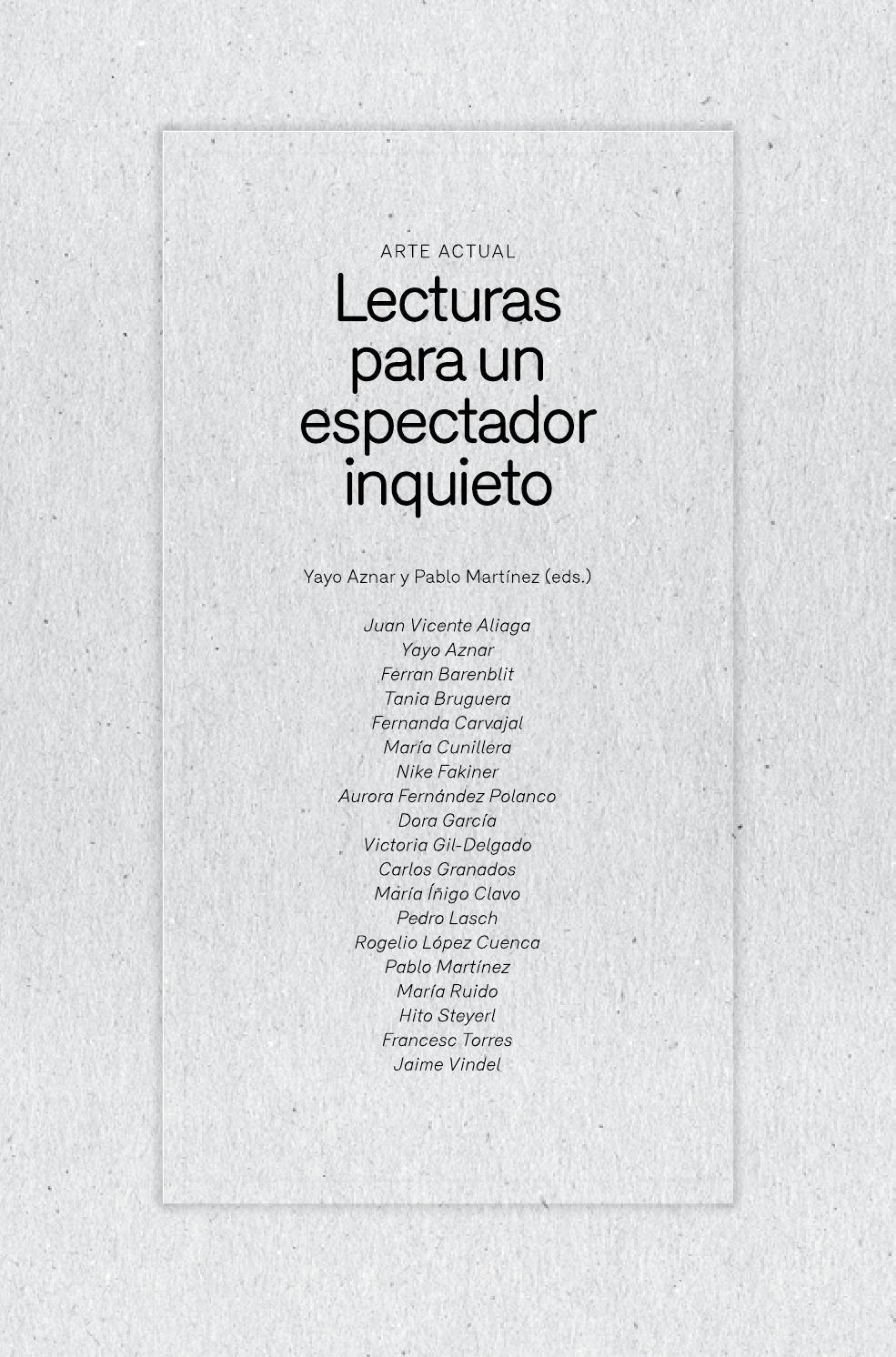 Lecturas para un espectador inquieto by CA2M Centro de Arte Dos de ...