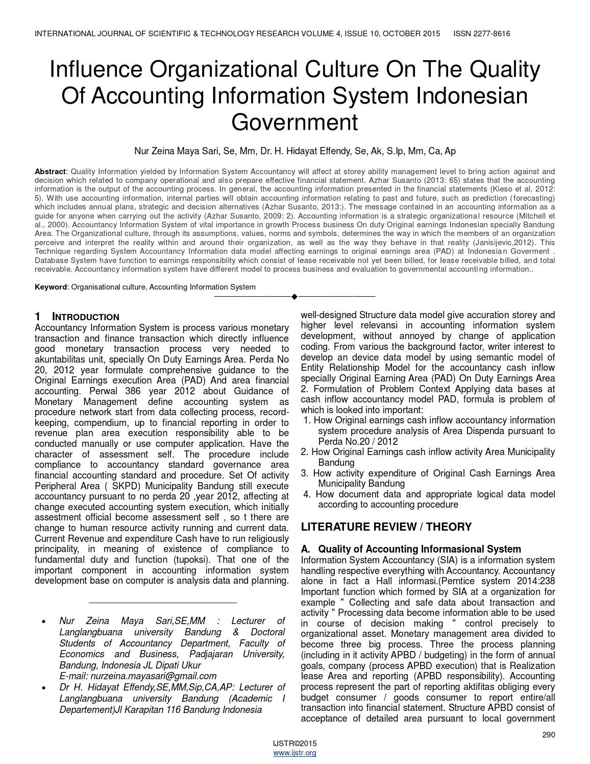 Influence organizational culture on the quality of accounting information system indonesian