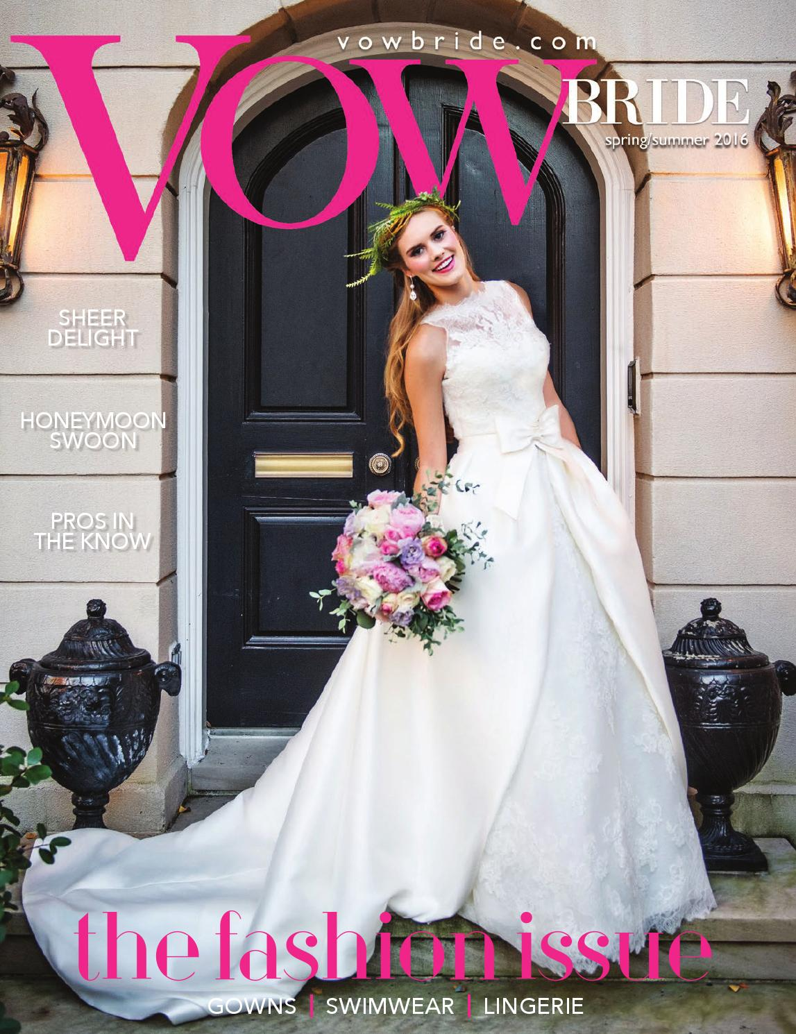 VOW Bride Spring/Summer 2016 by Vow Bride - issuu