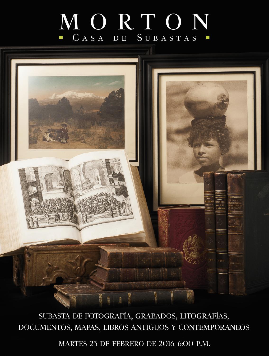 Subasta De Libros Y Documentos By Morton Subastas Issuu # Muebles Goitia Tijuana