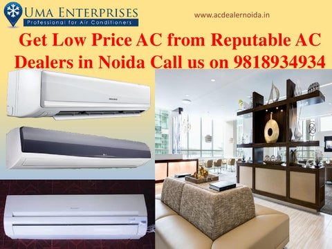Get low price ac from reputable ac dealers in noida call us on ... 863251c56517