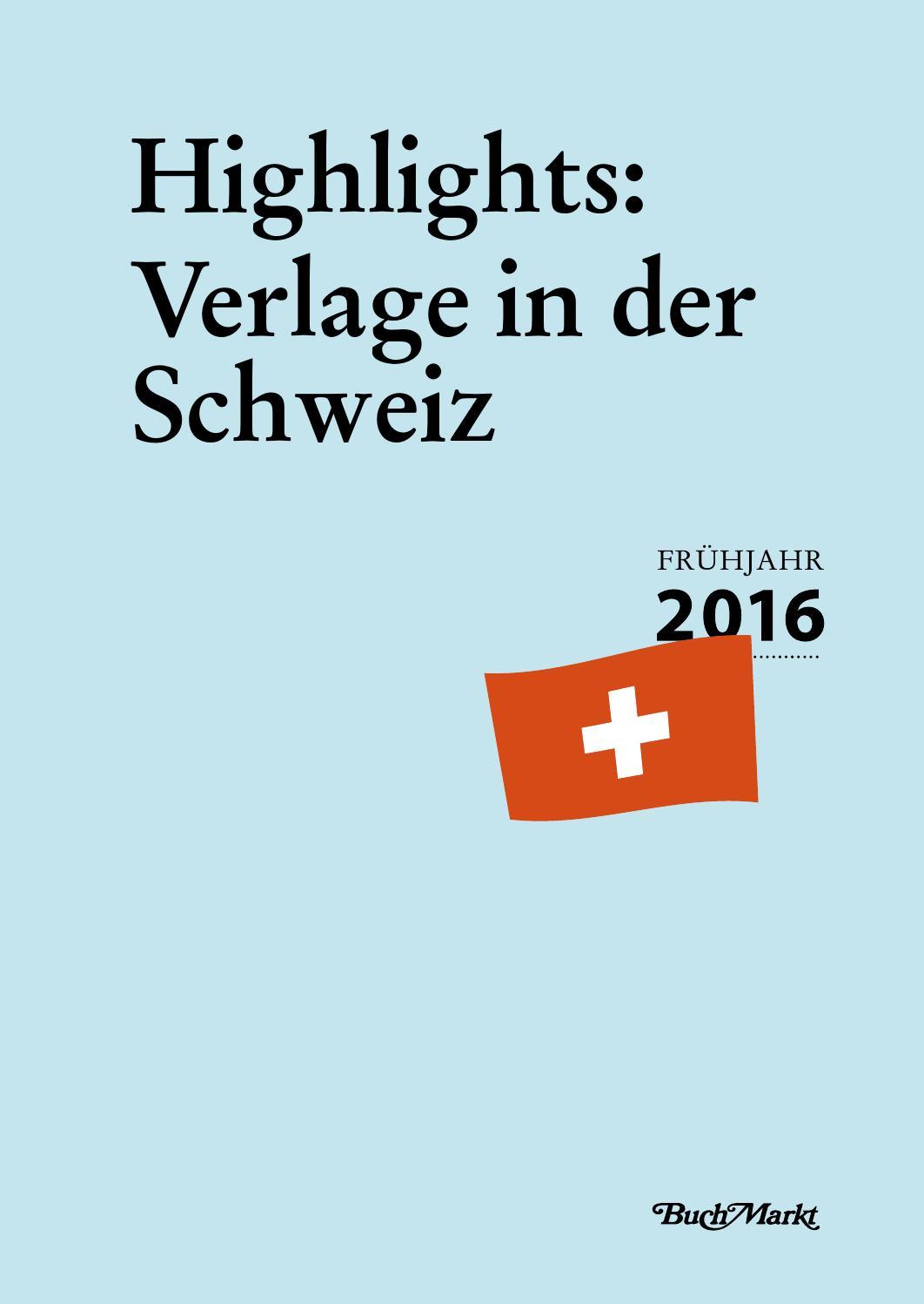 Highlights: Verlage in der Schweiz / 2016 by BuchMarkt - issuu