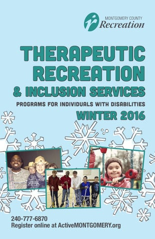 Therapeutic Recreation Winter 2016 By Montgomery County Recreation Dept Issuu
