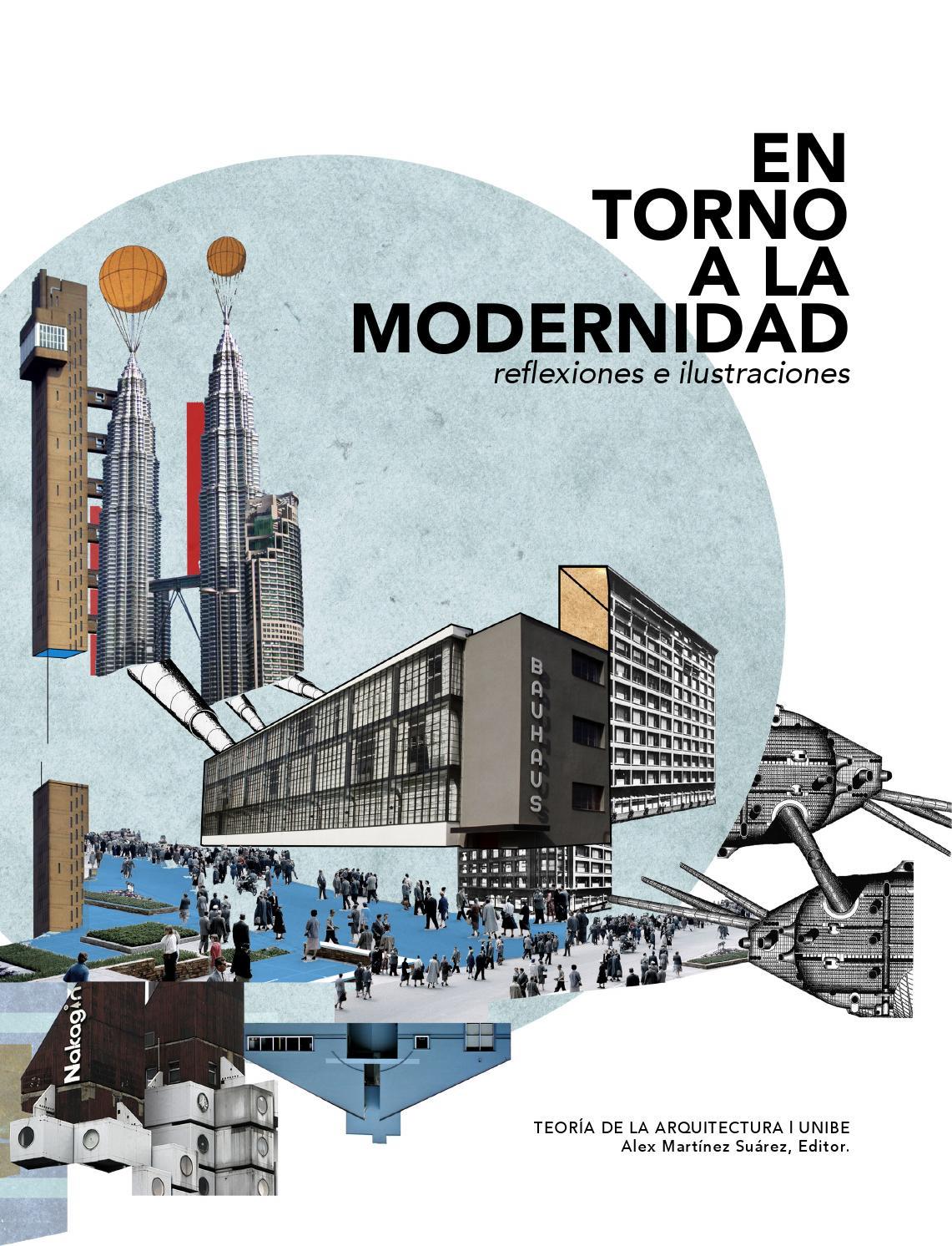 En torno a la modernidad reflexiones e ilustraciones by for Articulos de arquitectura 2015