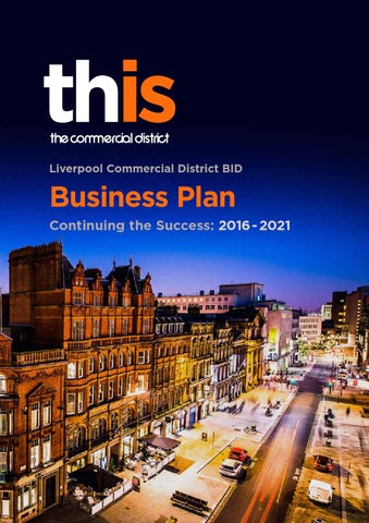 Liverpool Commercial District Bid Business Plan 2016 2021 By Liverpool Bid Company Issuu