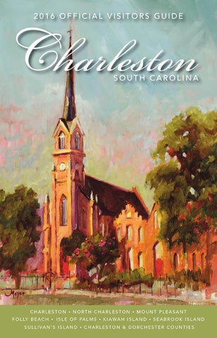 Official Charleston Area South Carolina Visitors Guide 2016 By