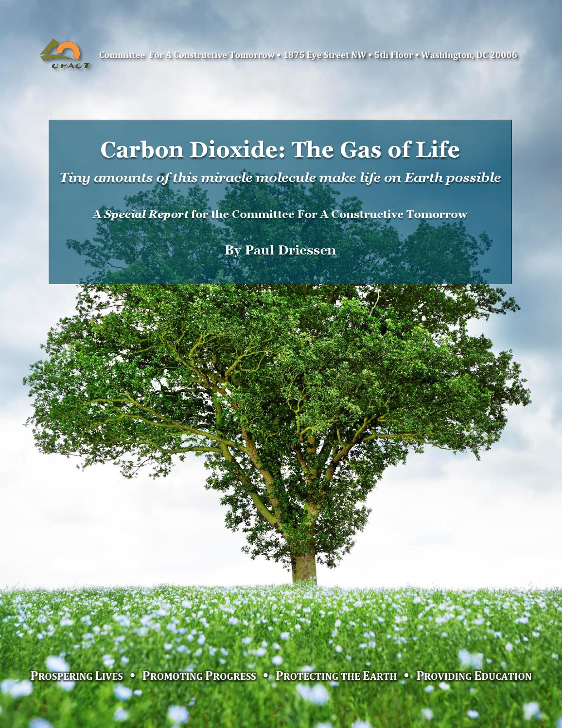 Carbon Dioxide The Gas Of Life Paul Driessen By John A