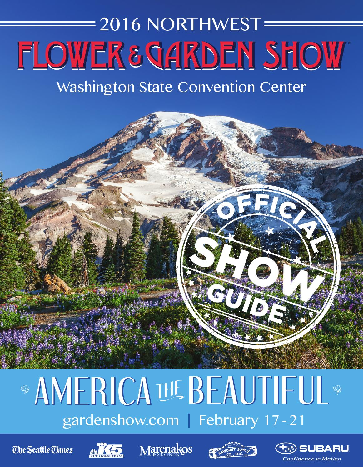 2016 Northwest Flower U0026 Garden Show   Official Show Guide By Ou0027Loughlin  Trade Shows   Issuu