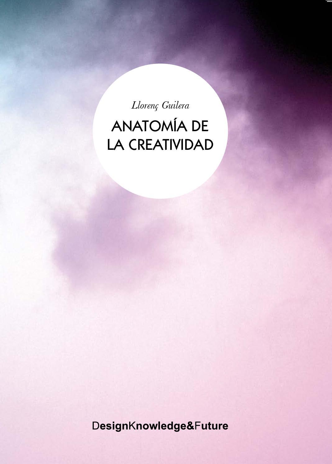 Anatomia de la creatividad by rosalythr - issuu