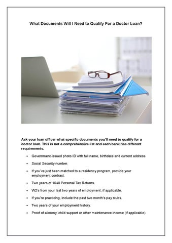 What Documents Will I Need to Qualify For a Doctor Loan? by
